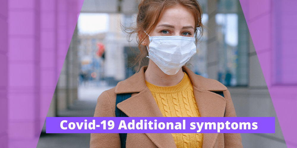 Covid-19 additional symptoms